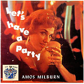 Let's Have a Party by Amos Milburn