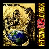 Globalhé by Hétköznapi Csalódások