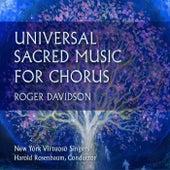 Roger Davidson: Universal Sacred Music for Chorus de New York Virtuoso Singers