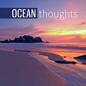 Ocean Thoughts – Blue Sea, Pond, Aqua, Water, Thinking by Water Music Oasis