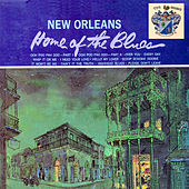 New Orleans - Home of the Blues de Various Artists