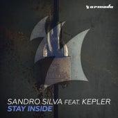 Stay Inside by Sandro Silva