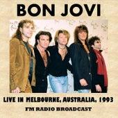 Live in Melbourne, Australia, 1993 (FM Radio Broadcast) by Bon Jovi