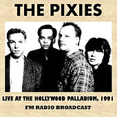 Live at the Hollywood Palladium, 1991 (FM Radio Broadcast) von Pixies