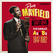 Lost Love - The Singles As & BS 1948-1962 de Percy Mayfield