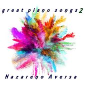 Great Piano Songs 2 de Nazareno Aversa