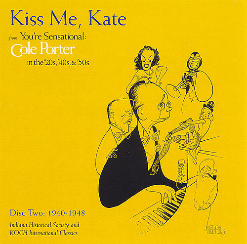 Kiss Me Kate by Cole Porter