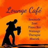 Lounge Café - Sensuele Zoet Piano Bar Massage Therapie Muziek met Lounge Chill Jazz Ontspannende Geluiden by Kamasutra
