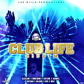 Club Life Riddim by Various Artists