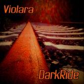 Dark Ride von Violara