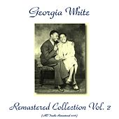 Remastered Collection, Vol. 2 (All Tracks Remastered 2016) by Georgia White