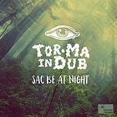Sac Be at Night by Tor.Ma in Dub