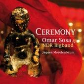 Ceremony by Omar Sosa