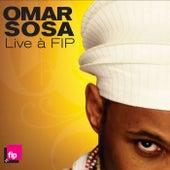 Live a FIP by Omar Sosa