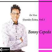 Grandes Éxitos, Vol.1 (En Vivo) by Bonny Cepeda