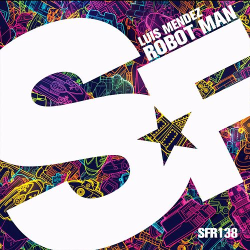 Robot Man by Luis Mendez