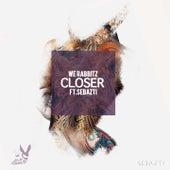 Closer von We Rabbitz