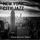 Moody Blue Jazz Nights by New York City Jazz