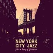 Jazz & Swing of Yesteryear by New York City Jazz
