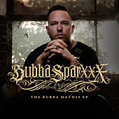 The Bubba Mathis EP von Bubba Sparxxx