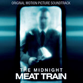 The Midnight Meat Train (Original Motion Picture Soundtrack) de Various Artists