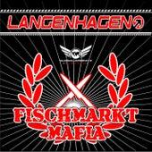 Fischmarkt Mafia von Langenhagen