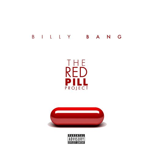 The Red Pill Project by Billy Bang