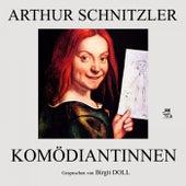 Komödiantinnen von Arthur Schnitzler