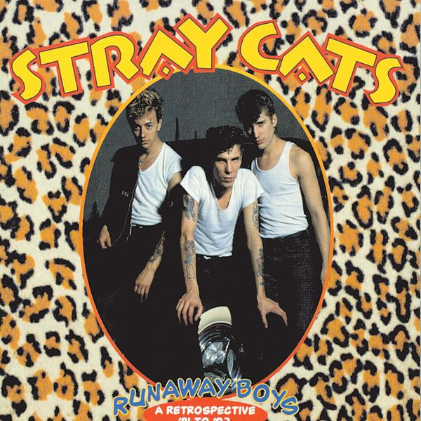 Image result for The Stray Cats - Runaway Boys, Retrospective '81 To '92