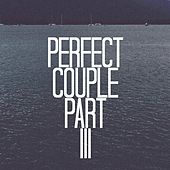 Perfect Couple Part III by Fozzey