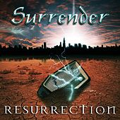 Resurrection de The Surrender