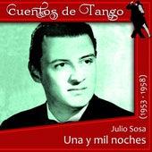 Una y mil noches (1953 - 1958) de Julio Sosa