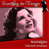 Nostalgias by Libertad Lamarque
