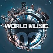 World Music, Vol. 2 by Various Artists