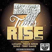 7 Times Rise (Riddim) by Various Artists