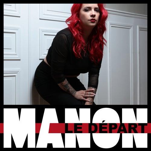 Le départ by Manon