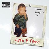 Lyfe&Times by YASeeN RosaY