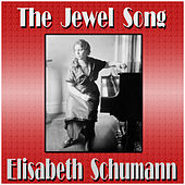 The Jewel Song de Elisabeth Schumann