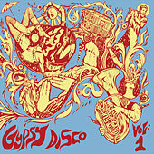 Gypsy Disco, Vol.1 by Various Artists