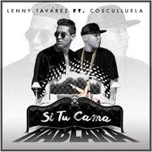 Si Tu Cama Hablara (feat. Cosculluela) de Lenny Tavárez