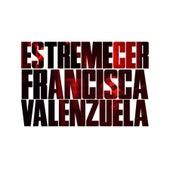 Estremecer de Francisca Valenzuela