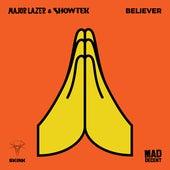 Believer by Major Lazer