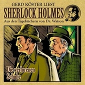 Die verlorenen Schuhe (Sherlock Holmes : Aus den Tagebüchern von Dr. Watson) von Sherlock Holmes
