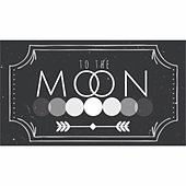 To the Moon - EP by To The Moon