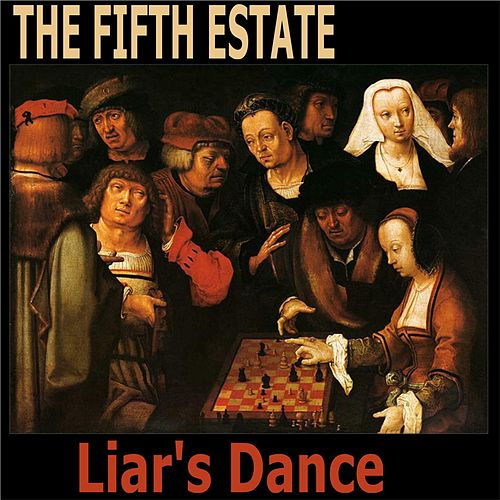 Liar's Dance by The Fifth Estate
