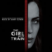 The Girl on the Train (Original Motion Picture Soundtrack) von Danny Elfman