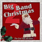 Big Band Christmas Vol. 2 de The Cool Yule Allstars