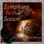 Symphony For The Season by London Symphony Orchestra