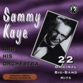 22 Original Big Band Hits by Sammy Kaye