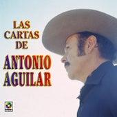 Las Cartas De  Anotnio Aguilar by Antonio Aguilar